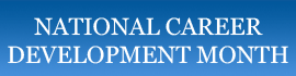Click for information on National Career Development Month