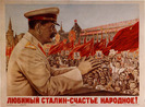 """Figure 5 """"Beloved Stalin is the people's happiness."""" 1949"""